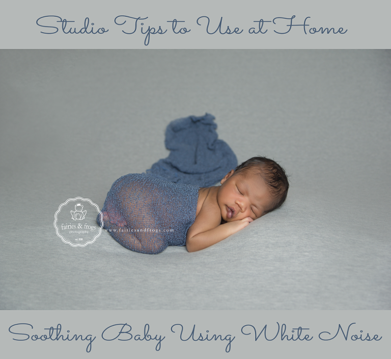 Olympia newborn photographer soothing newborns using white noise